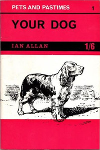 1964 Pets and Pastimes 1 - Your Dog - Front Cover.