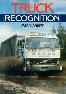 1986 Truck Recognition, 1st edition, by Alan Millar, 96pp £4.95, ISBN 0-7110-1644-5, no code.