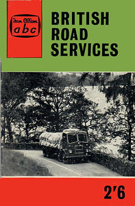 1961 British Road Services, 5th edition, by W P Hartley, published April 1961, 64pp 2/6, code: 1084/678/100/461.