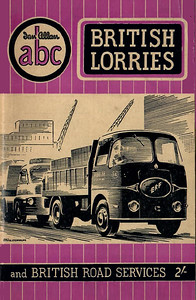1954 British Lorries, 1st edition, by D J Warburton, published June 1954, 65pp 2/-, code: 383/c/100/654. Subtitled 'and British Road Services'. Cover drawing of an ERF lorry by A N Wolstenholme.