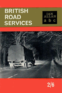 1963 British Road Services, 6th edition, by W P Hartley, published August 1963, 64pp 2/6, code: BRS/1259/45/125/863.