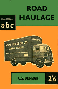 1959 Road Haulage, 1st (only) edition, by C S Dunbar, published August 1959, 64pp 2/6, code: 915/543/10/859 and 915/543/100/859. For some reason this book has two codes; perhaps one was an uncorrected typing error? One is 10/859, the other is 100/859.
