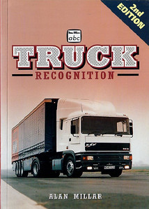 1997 Truck Recognition, 2nd edition, by Alan Millar, published September 1997, 96pp £7.99, ISBN 0-7110-2539-8.