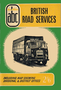 1957 British Road Services, 4th edition, by W P Hartley, published September 1957, 56pp 2/6.