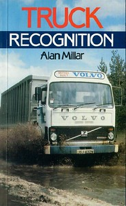 1986 Truck Recognition, 1st edition, by Alan Millar, published 1986, 96pp £4.95, ISBN 0-7110-1644-5, no code.