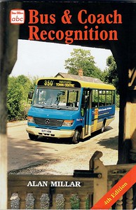 1998 Bus & Coach Recognition, 4th edition, by Alan Millar, published August 1998, 160pp £8.99, ISBN 0-7110-2598-3, code: 9808/C2.