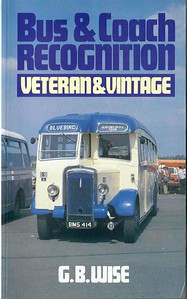 1989 Bus & Coach Recognition, Veteran & Vintage, by G B Wise, published 1989, 160pp £6.95, ISBN 0-7110-1858-8, no code. Cover photo of Bluebird's D19 K ( BMS 414 - a 1948 Daimler CVD6 with Burlingham bodywork ).