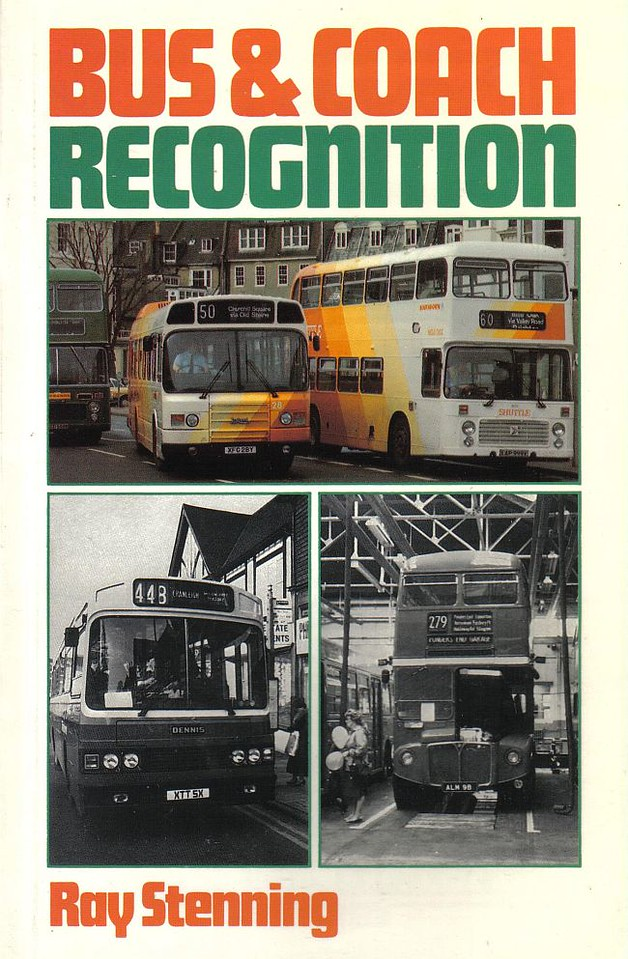 1984 Bus & Coach Recognition, 1st edition, by Ray Stenning, published April 1984, 96pp £3.50, ISBN 0-7110-1350-0, code: EX/0484.