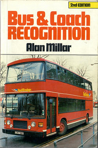 1988 Bus & Coach Recognition, 2nd edition, by Alan Millar, published 1988, 160pp £5.95, ISBN 0-7110-1816-2, no code.