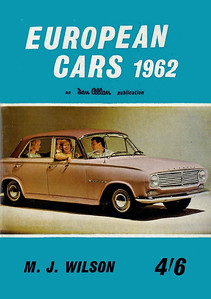1962 European Cars, 1st edition, by M J Wilson, published 1962, 144pp 4/6, code: 1150/739/100/262. This one-off includes European and UK cars, and pages are glued to a flat spine, like the Locoshed books produced in the early 60s.