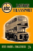 1955 11th edtn, London Transport Buses, Coaches & Trolleybuses, published January 1955, 80pp 2/6, code: 302/C/125/155.