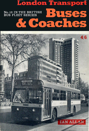 1968 26th edtn, London Transport Buses & Coaches, published June 1968, 72pp 4/6, ISBN 7110-0031-X.