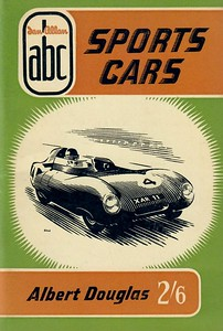 1957 Sports Cars, 3rd edition, by Albert Douglas, published March 1957, 64pp 2/6, code: 582/410/150/357. This edition has been reissued as the second part of a 2016 combined volume: British Cars 1950s - see Section 109.