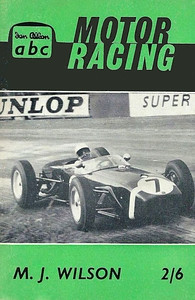 1961 Motor Racing, 3rd edition, by M J Wilson, published May 1961, 65pp 2/6, code:1088/685/561.