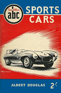 1955 Sports Cars, 1st edition, by Albert Douglas, published March 1955, 64pp 2/-, code: 433/215/150/355. Reprinted June 1955.