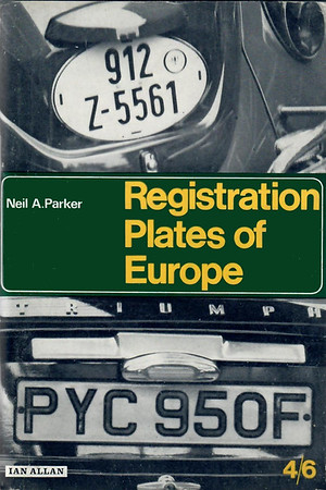 1968 Registration Plates of Europe, by Neil A Parker, 4/6.