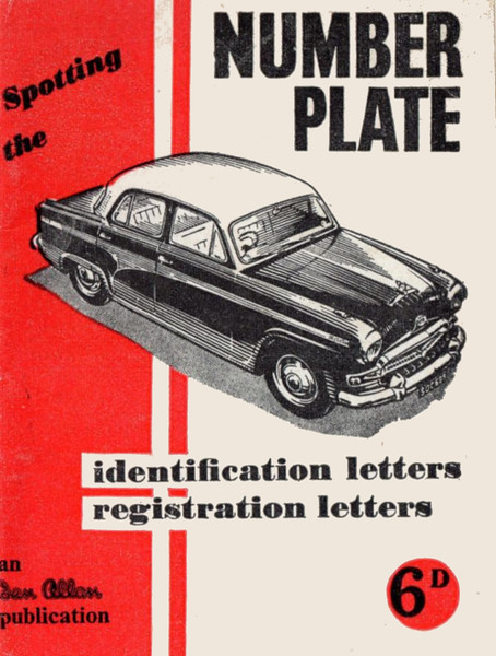 1957 Spotting The Number Plate, 11th edition, 32pp 6d, no code. Thanks to John Debens for this scan from the John Debens Collection.