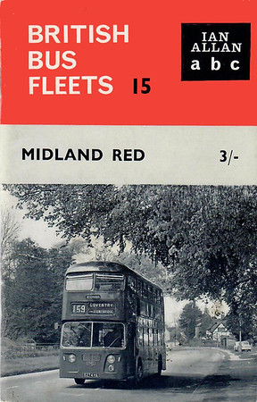 1964 British Bus Fleets No.15 - Midland Red, 9th edition (with map), published July 1964, 64pp 3/-, code: BBF15/125/764.