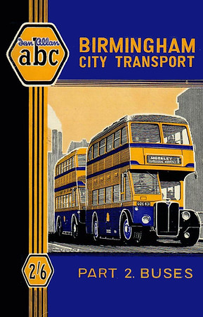 1950 Birmingham City Transport, 1st edition Part 2 - Buses, by W A Camwell, published May 1950, 64pp 2/6, code: 109/360/70/550.