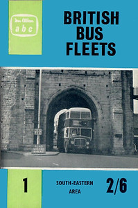1961 British Bus Fleets No.1 - South East Area, 4th edition, by P J Marshall, published October 1961, 64pp 2/6, code: 1102/695/125/1061. The following bus fleets are detailed in this edition:- Aldershot & District; Brighton Corp; Brighton, Hove & District; Eastbourne Corp; East Kent; Maidstone Corp; Maidstone & District; Portsmouth Corp; Southdown.