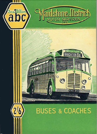 1950 Maidstone & District Motor Services Ltd Buses & Coaches, 1st edition, published July 1950, 49pp 2/6, code: 107/358/50/750.