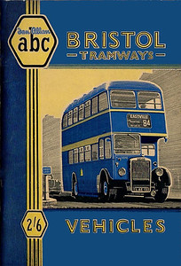 1949 Bristol Tramways Vehicles, 1st edition (with map), published August 1949, 64pp 2/6, code: 74/302/75/849.