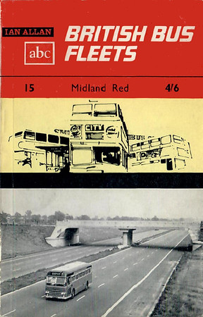 1965 British Bus Fleets No.15 - Midland Red, 10th edition (with map), published August 1965, 50pp 4/6, code: 1432/216/HXX/865.