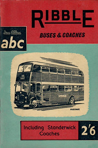 1959 Ribble Buses & Coaches (including Standerwick Coaches), 5th edition (no map), published May 1959, 64pp 2/6, code: 906/538/100/559.