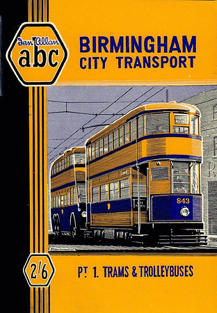 1950 Birmingham City Transport, 1st edition Part 1 - Trams & Trolleybuses, by W A Camwell, published March 1950, 54pp 2/6, no code.