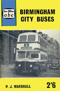 1961 (British Bus Fleets No.14) Birmingham City Buses, 3rd edition, by P J Marshall, published December 1960, 56pp 2/6, code: 1055/655/100/1260.