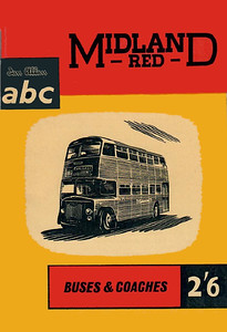 1959 (British Bus Fleets No.15) Midland Red Buses & Coaches, 6th edition (with map), published April 1959, 64pp 2/6, code: 884/521/125/459.