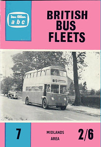 1961 British Bus Fleets No.7 - Midlands Area, 1st edition, by B C Kennedy & P J Marshall, published June 1961, 64pp 2/6, code: 1102/695/125/661. The following bus fleets are detailed in this edition:- Black & White; Burton-upon-Trent Corporation; City of Coventry Transport; Northampton Corp; Potteries Motor Traction; Stratford-upon-Avon Blue Motors; United Counties; Walsall Corp; West Bromwich Corp; Wolverhampton Corp.