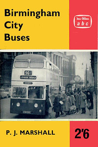 1962 (British Bus Fleets No.14) Birmingham City Buses, 4th edition, by P J Marshall, published May 1962, 48pp 2/6, code: BBC/1161/773/125/562.