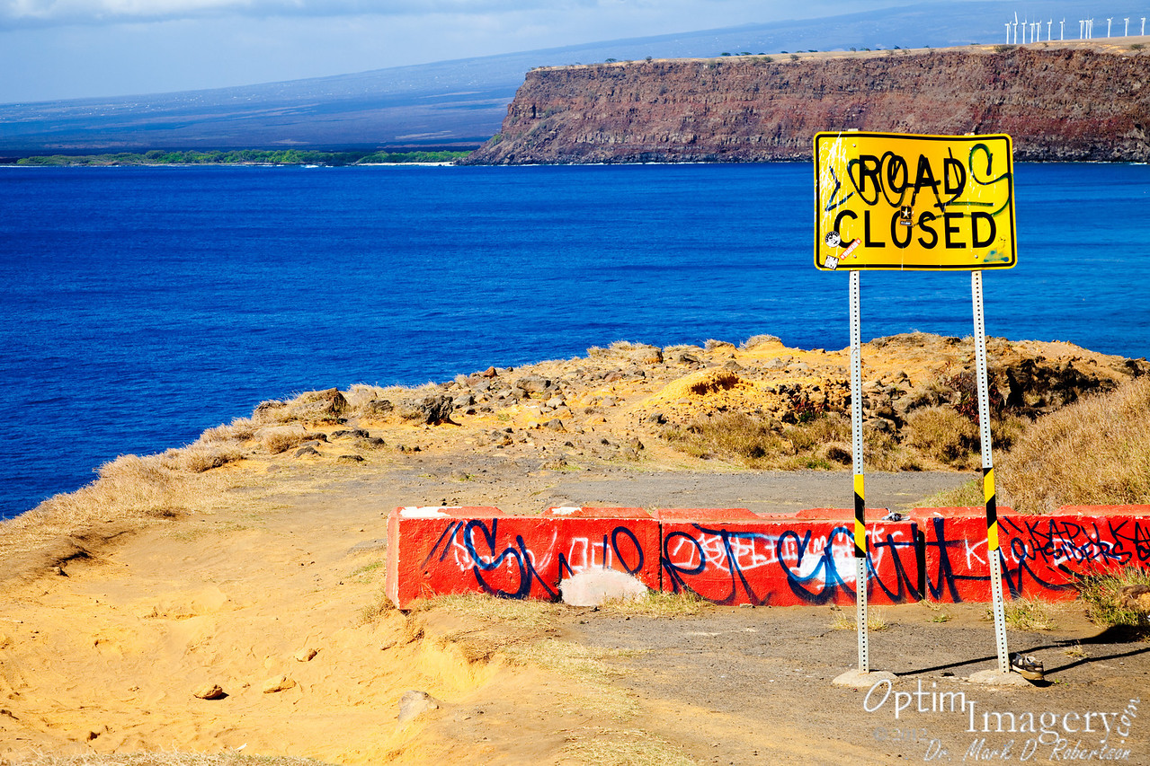 The name of the road:  BROKEN ROAD.<br /> Wonder why they closed it?