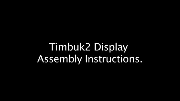Timbuk2 Display BUILD INSTRUCTIONS