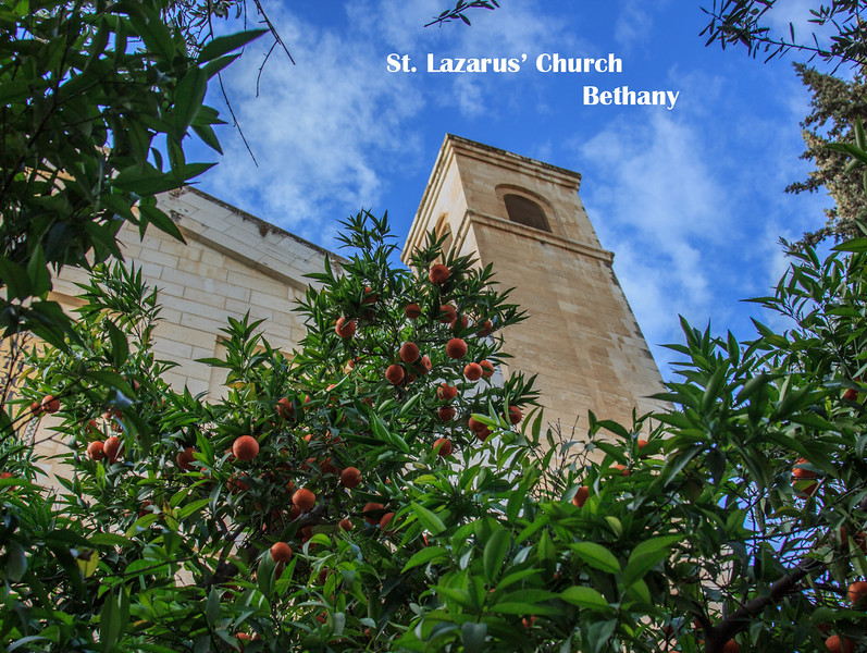 091 - Bethany, near Jerusalem, and a church at the place of the home of Lazarus
