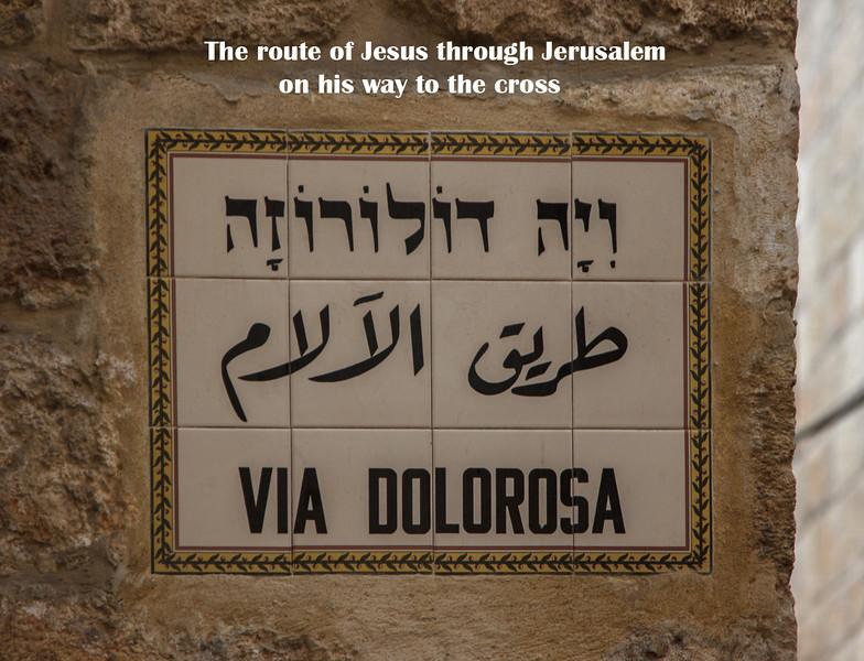 112 -  Via Delorosa- the route of Jesus through Jerusalem carrying his cross