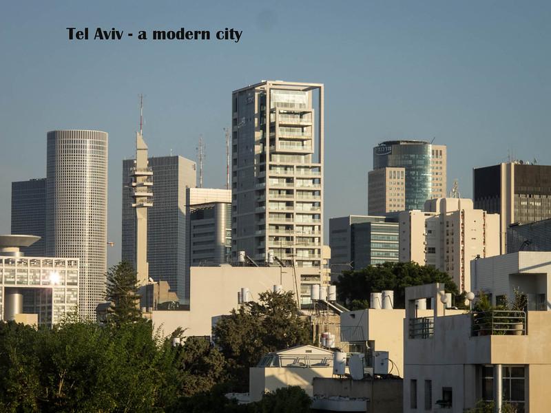 8 - Tel Aviv  buildings - a very modern city  - founded in 1904