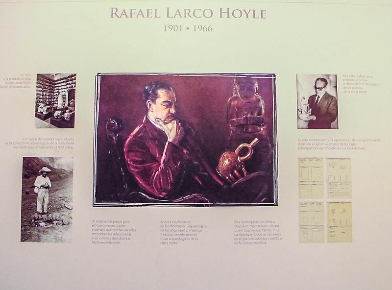 In honor of archeologist Rafael Larco Hoyle