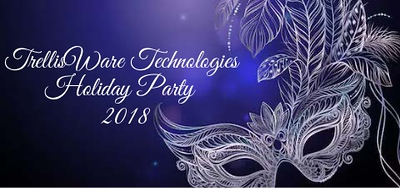 TRELLISWARE TECHNOLOGIES HOLIDAY PARTY 2018