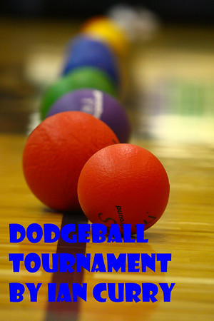 2011 Dodgeball Tournament by Ian Curry 03/31/11