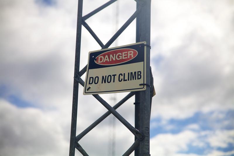 DANGER!!! Do Not Climb