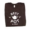 T-Shirt_Best Pot in Town1