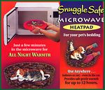 "SNUGGLESAFE HEATPAD   Only minutes in your microwave & the SnuggleSafe 9"" disc will provide your cherished companion up to 10 hours of warmth and comfort. The SnuggleSafe heatpad is bite resistant, has no wires for a pet to chew through and is totally non toxic."