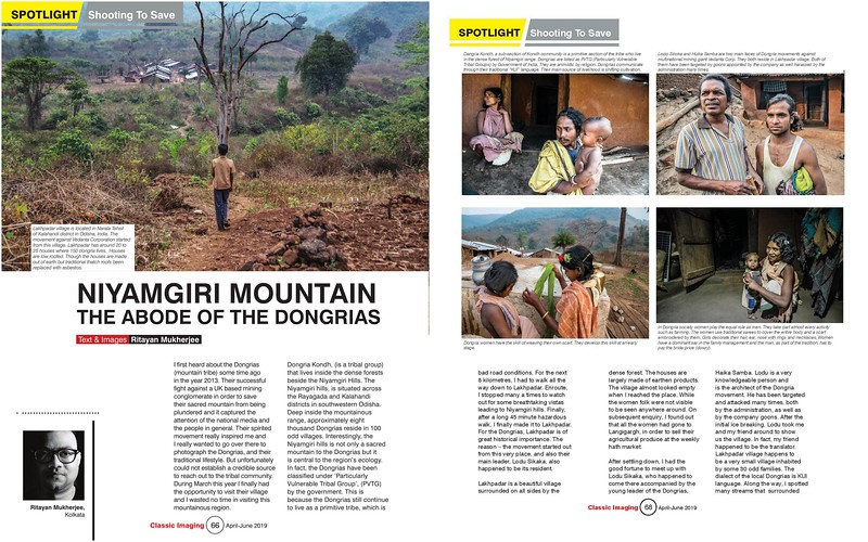 A full-length photo feature on Dongria Kandh and their fight to save their pious Niyamgiri Hills published in India's prevalent photography mag Classic Imaging's May- June edition.