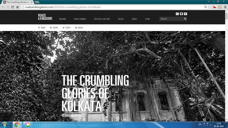 The Crumbling Glories of  Kolkata : Roads & Kingdom.