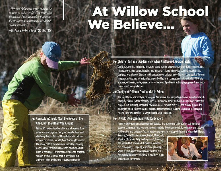 At Willow School We Believe...