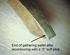 "This shows the end after removing the groove with the ""0"" grit stick"