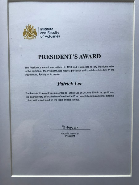 President's Award (from Institute and Faculty of Actuaries) awarded to me on 28 June 2018