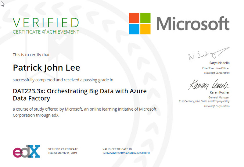 Patrick Lee Microsoft DAT223.3x Orchestrating Big Data with Azure Data Factory Certificate Mar 2019